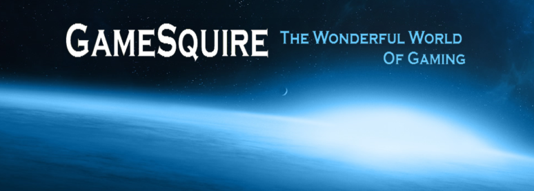GameSquire: The Wonderful World of Gaming