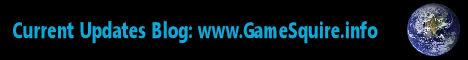 www.GameSquire.info, Current Updates